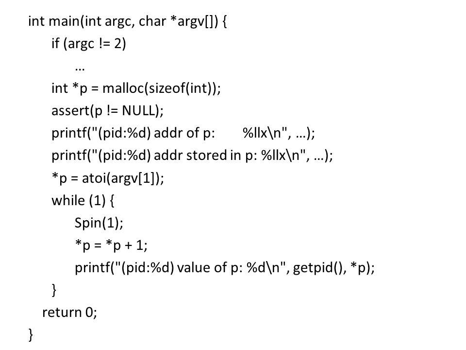 int main(int argc, char. argv[]) { if (argc. = 2) … int